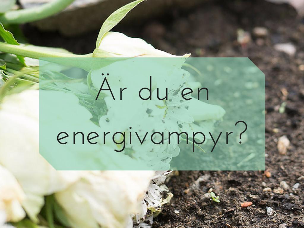 Är du en energivampyr