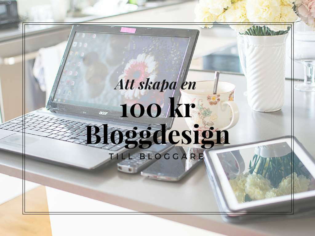 100 kr bloggdesign