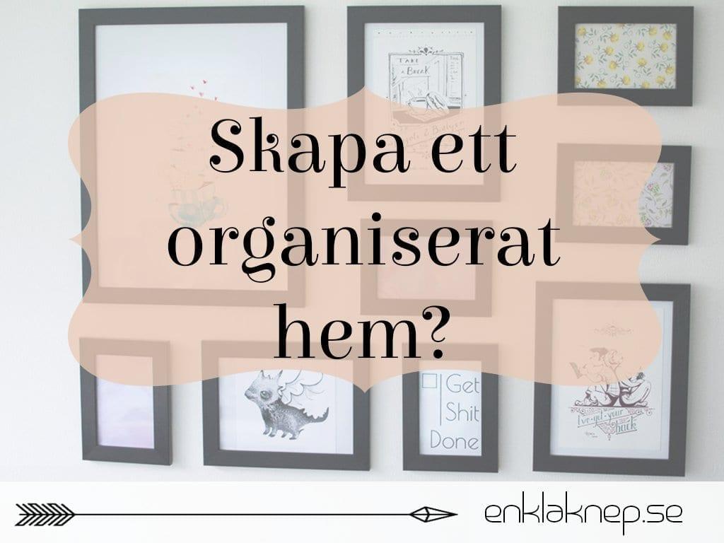skapa ett organiserat hem