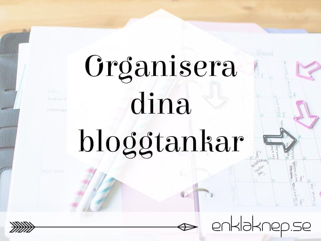Organisera dina bloggtankar