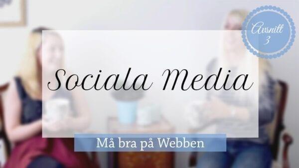 Må bra på webben, sociala media