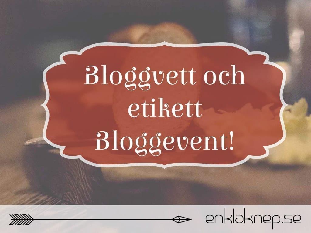 Bloggvett och etikett bloggevent