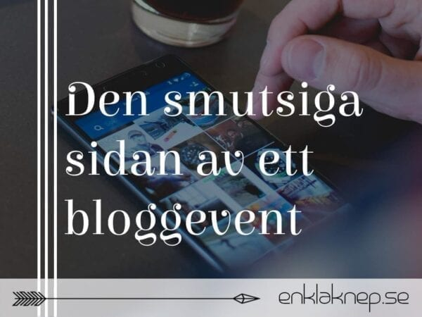 Den smutsiga sidan av ett bloggevent