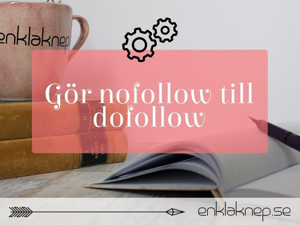 nofollow till dofollow