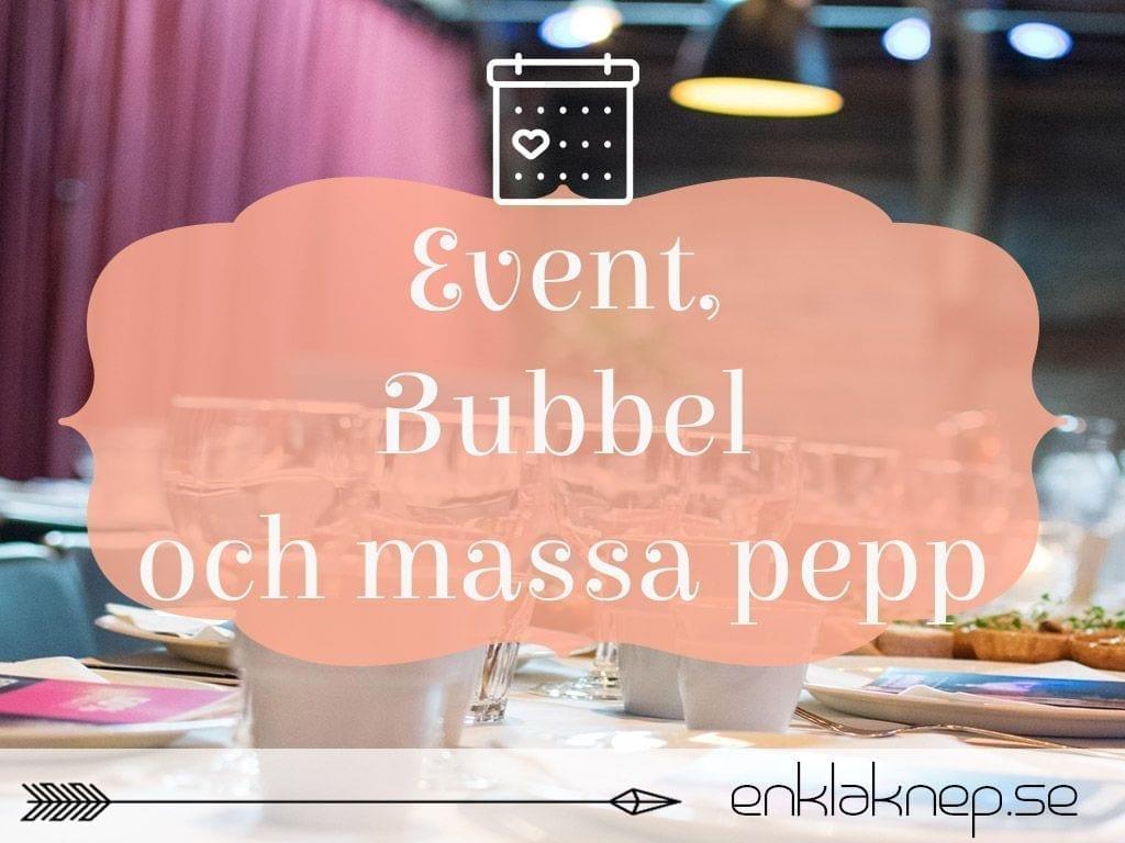 event bubbel och massa pepp