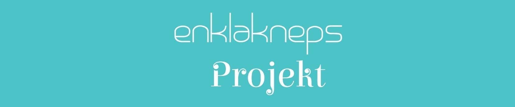 enklakneps-projekt
