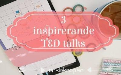 De 3 starkaste TED talks som jag har sett!